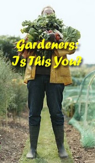 Gardeners: Is This You?