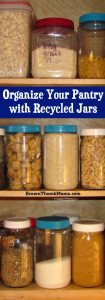 Organize Your Pantry with Recycled Jars: BrownThumbMama.com