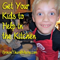 7 Secrets to Get Your Kids to Help in the Kitchen