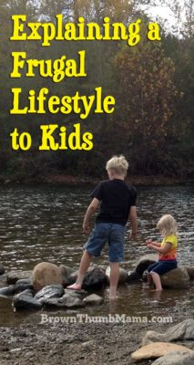 Explaining a Frugal Lifestyle to Kids: BrownThumbMama.com