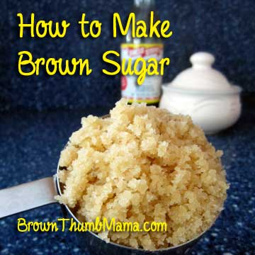 How to make brown sugar: BrownThumbMama.com