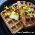 Hearty Oatmeal-Cinnamon Waffles