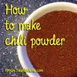 How to Make Chili Powder