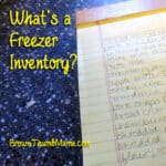 What's a freezer inventory? Why do it?