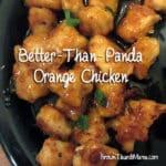Better-Than-Panda Homemade Orange Chicken