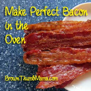 Perfect bacon in the oven: BrownThumbMama.com
