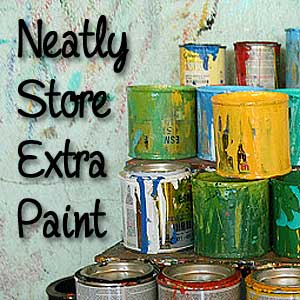 Store Extra Paint: BrownThumbMama.com