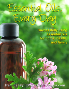 Essential Oils Free Ebook: BrownThumbMama.com