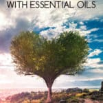 How We Stay Healthy with Essential Oils