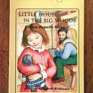 Little House in the Big Woods 1980s printing