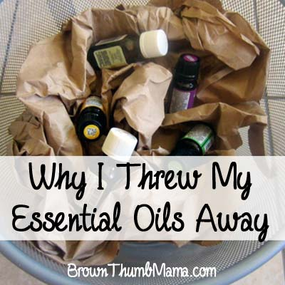 Why I Threw My Essential Oils Away