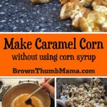 Make Caramel Corn Without Corn Syrup