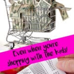 8 Ways to Save at the Grocery Store (Even When You're Shopping WITH the Kids)