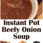 Instant Pot Beefy Onion Soup