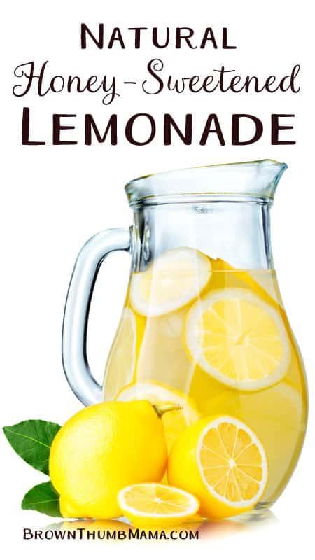 Natural, honey-sweetened lemonade: BrownThumbMama.com
