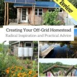 Living Like Little House: Creating Your Off-Grid Homestead {Book Review}