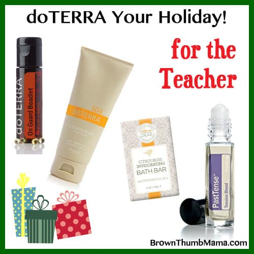doTERRA essential oil teacher gifts: BrownThumbMama.com