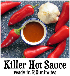Killer Hot Sauce in 20 Minutes