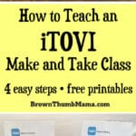 How to Teach an iTOVI Make and Take Class