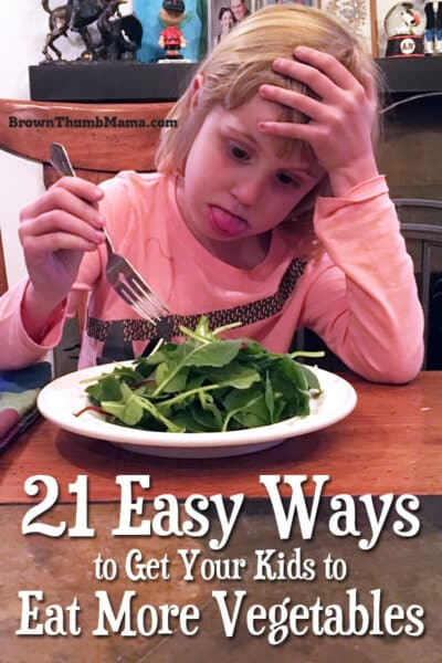 21 easy ways to get your family to eat more vegetables! #kids #healthy #dinner #nutrition #pickyeaters