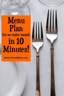 You can make a menu plan for an entire month in 10 minutes with these easy tips! #menuplan #mealplan