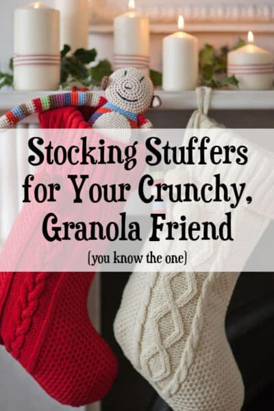 Stuck trying to figure out a gift for your natural, hippie friend? What's appropriate and what isn't? Here are some great stocking stuffers and gift ideas for your crunchy granola friend.